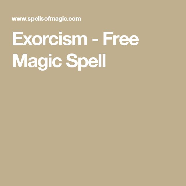 Exorcism - Free Magic Spell
