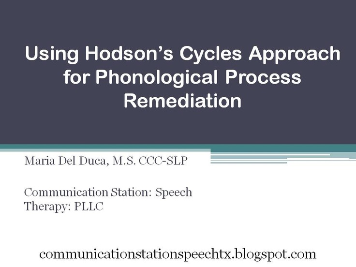 Using Hodson's Cycles Approach for Phonological Process Remediation