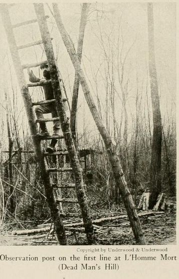 """WWI, 1916, Verdun. """"Observation post on the first line at Mort Homme."""" The nations at war, published 1917. -Archive.org"""