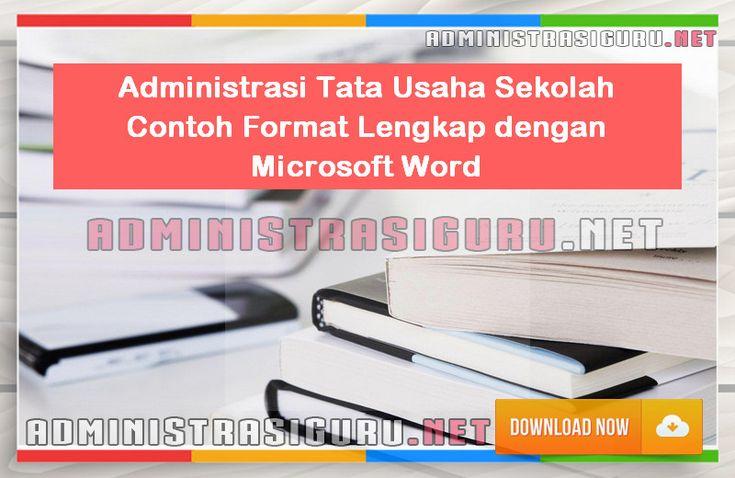 Administrasi Tata Usaha Sekolah Contoh Lengkap Format Microsoft Word [Dokumen Pendidikan]