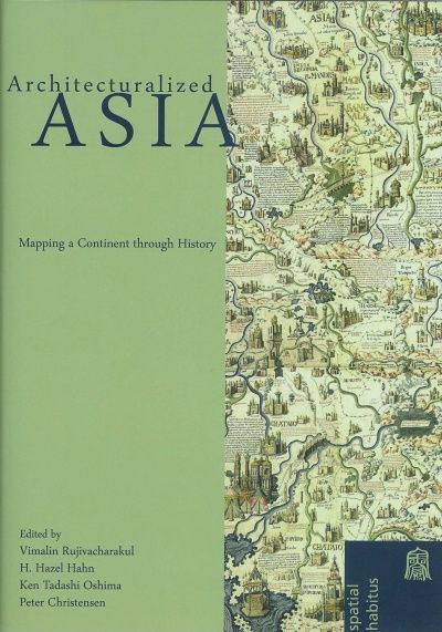 42 best cca map work images on pinterest maps cards and architecturalized asia mapping a continent through history vimalin rujivacharakul h hazel hahn gumiabroncs Gallery