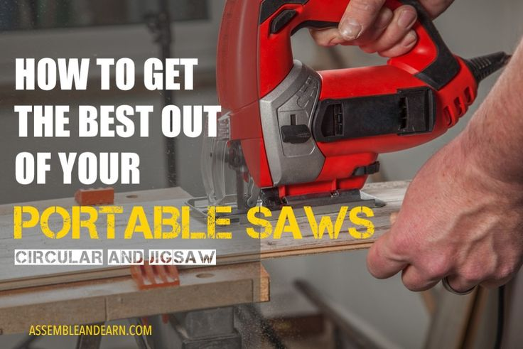 How to get the best out of your portable circular saw and jigsaw. The features to look for when buying and tips for getting good results when cutting.