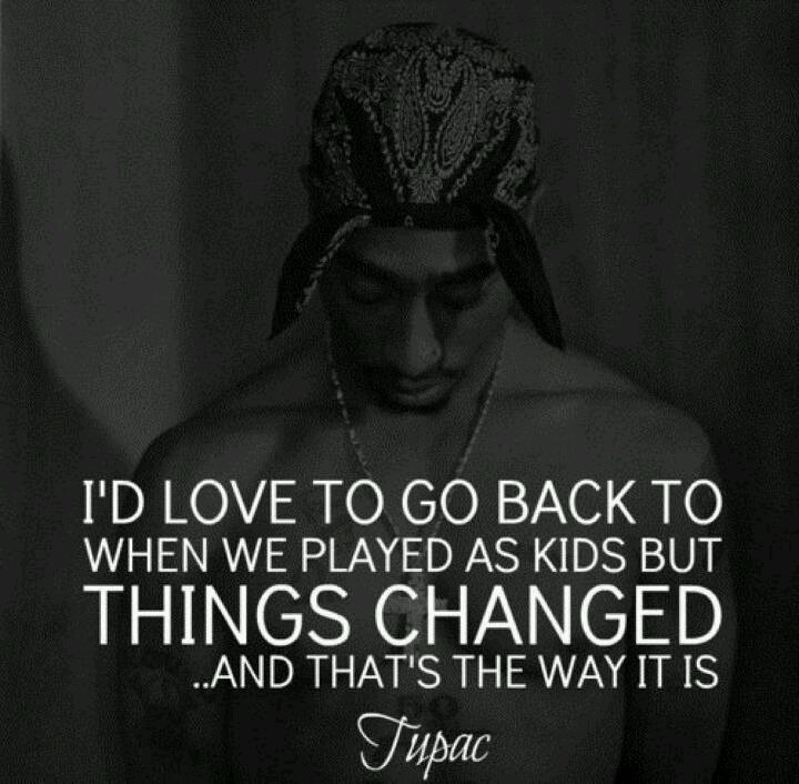 Tupac quote   Tupac   ...