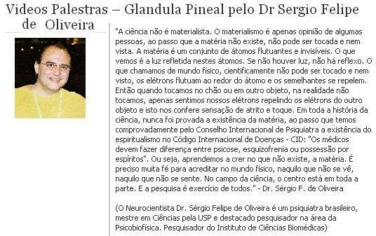 OS CIENTISTAS DA NOVA ERA-Dr Sérgio Felipe de Oliveira-A Neurociência e a…
