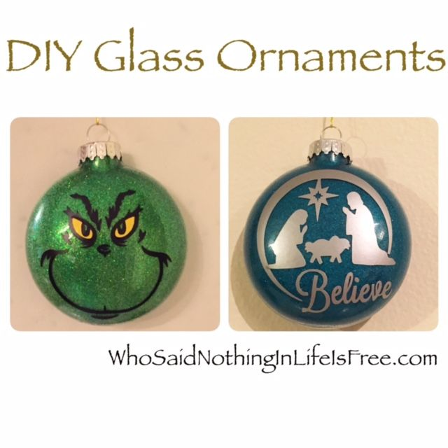 DIY Glass Ornaments Using a Silhouette Machine - Who Said Nothing in Life is Free?