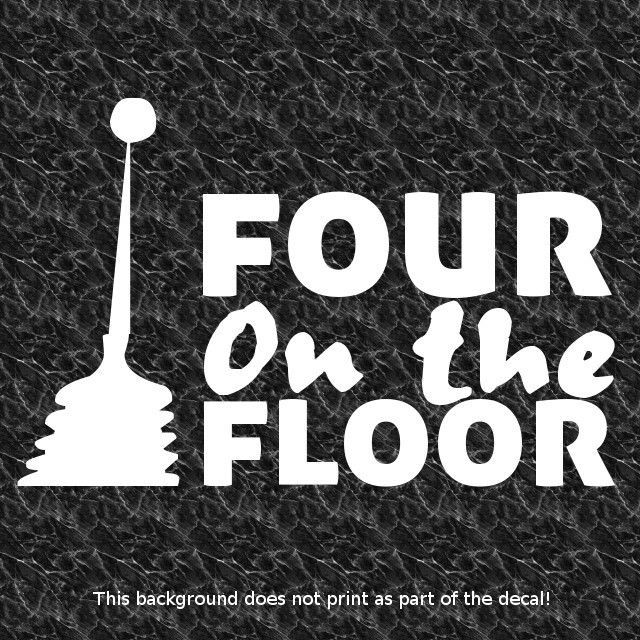 Muscle Car Decals >> Four 4 on the floor decal sticker love american muscle car blown big small block | Muscles, Cars ...