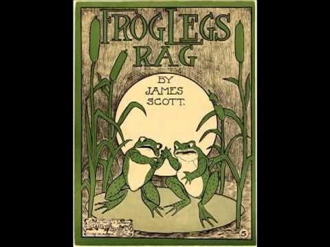 MO Frog Legs Rag - JAMES SCOTT ¤ Ragtime Piano Legend ¤