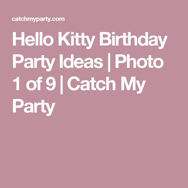 Hello Kitty Birthday Party Ideas | Photo 1 of 9 | Catch My Party