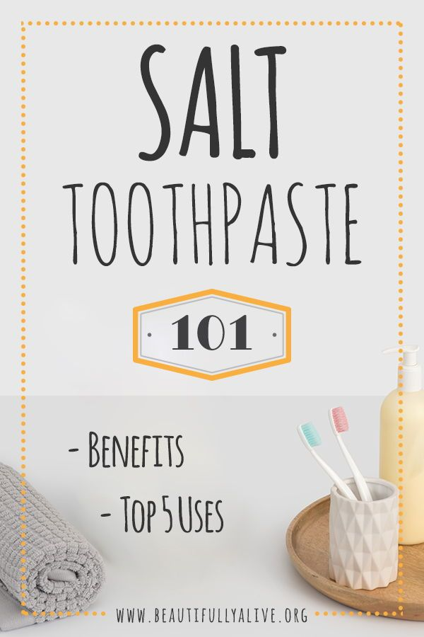 Salt Toothpaste 101 Benefits And Top 5 Options Teeth Whitening