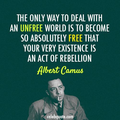 Albert Camus Quotes: 118 Best Albert Camus . Images On Pinterest