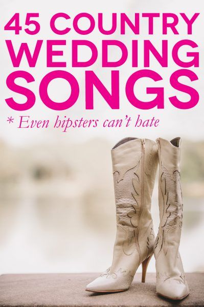 45 Of The Best Country Wedding Songs For Your First Dance Snacks