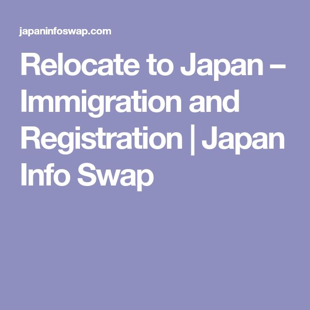 Relocate to Japan – Immigration and Registration | Japan Info Swap