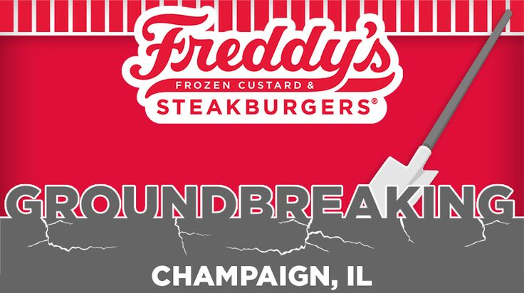 FREDDY'S FROZEN CUSTARD & STEAKBURGERS COMING SOON TO CHAMPAIGN