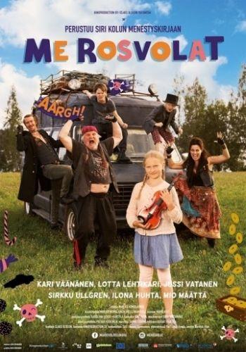 Мы – дорожные пираты (Me Rosvolat) 2015 смотреть онлайн