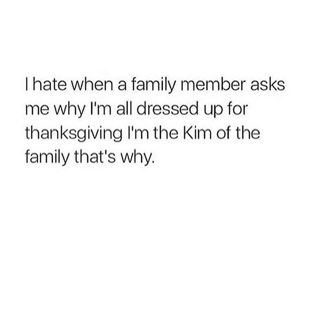 my dad even recognizes that i am kim