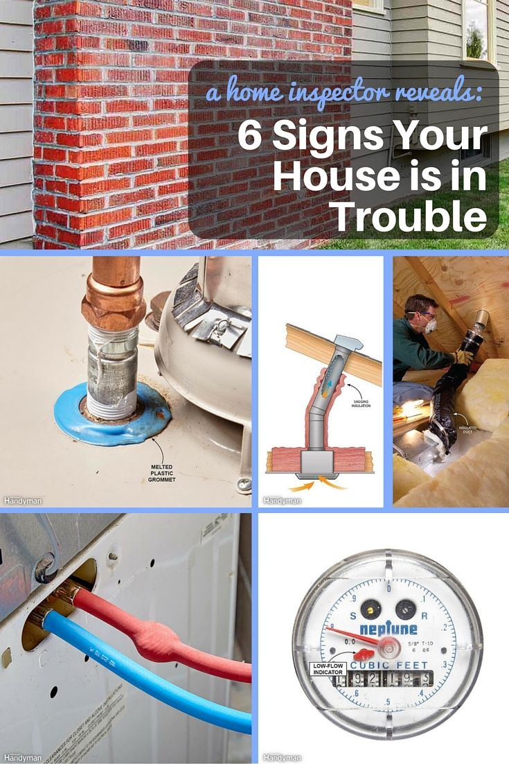 a home inspector reveals the 6 signs your house is in trouble - we don't mean to scare you … well, actually we do. recently, we sat down with a longtime home inspector, and he told us some tales and shared some photos that were downright frightening. much of the damage he's encountered could have been prevented if the homeowners had just heeded the silent signs that their house was in trouble.