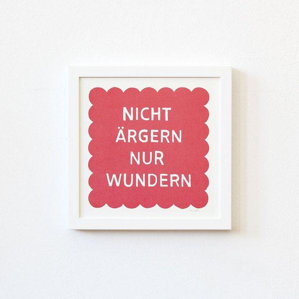 *Nicht+ärgern+nur+wundern*+Siebdruck+//+rot+von+Zubinski+Products+auf+DaWanda.com