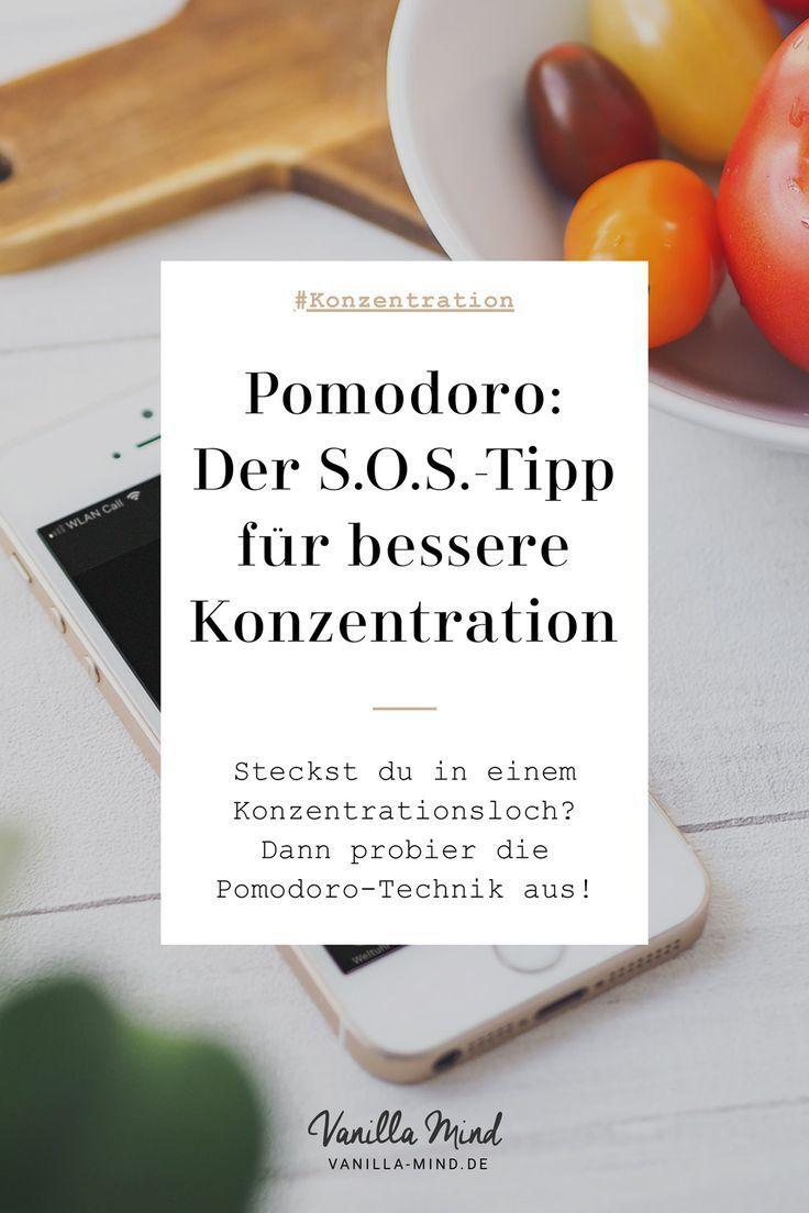 Die Pomodoro Technik Mein Erste Hilfe Tipp Fur Bessere Konzentration Pomodoro Technik Konzentration Tipps