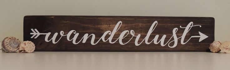 WANDERLUST handpainted sign-Rustic Travel Sign-Adventure sign-Boho Hippie sign-Exploring sign-Graduation gift-Housewarming Gift by SunnyDaySigns on Etsy