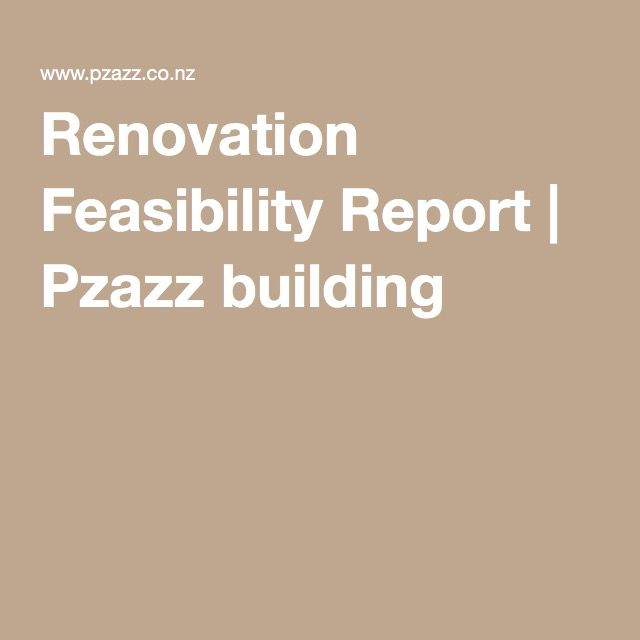 Renovation Feasibility Report | Pzazz building
