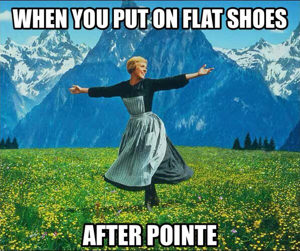 This is so true except for the fact that you can honestly barely walk after taking pointe shoes off!!