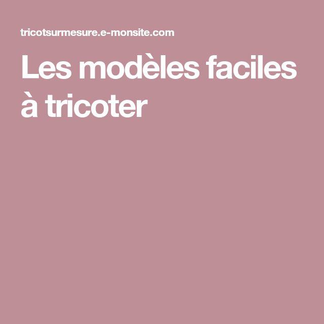 Les modèles faciles à tricoter
