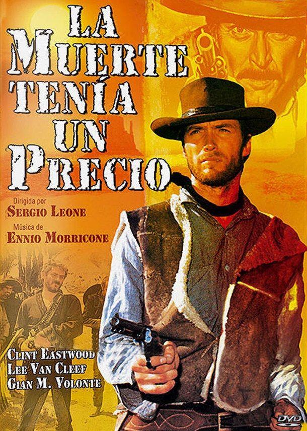 La muerte tenía un precio (1965). Italia. Dir.: Sergio Leone. Oeste. Películas de culto – DVD CINE 1608