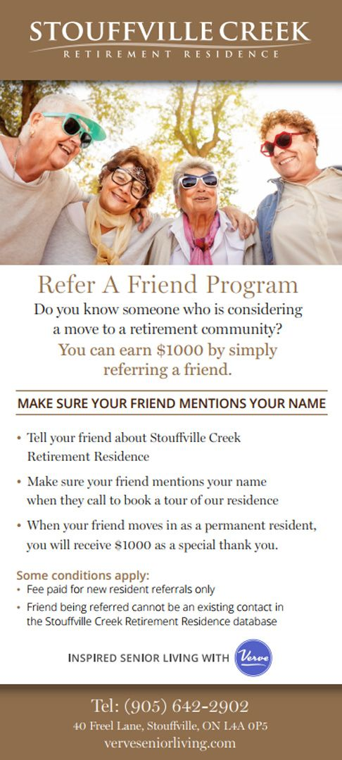 Earn $1000 when you refer a friend or family member to Stouffville Creek Retirement Residence. Contact us today!Some conditions do apply.