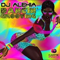 KPR 172 DJ Alexia - Dancin´Grooving by Karmic Power Records on SoundCloud