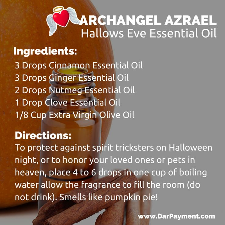 ARCHANGEL AZRAEL HALLOWS EVE ESSENTIAL OIL. Use to protect against spirit tricksters on Halloween night, or to honor your loved ones or pets in heaven. Smells like pumpkin pie! www.DarPayment.com