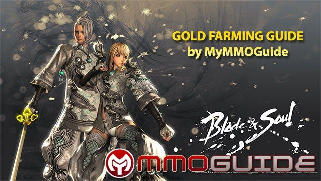 Blade & Soul Gold Farming Guide for Casual and Hardcore Player