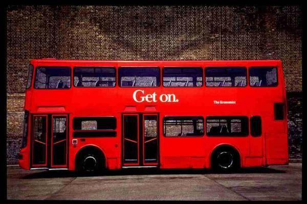 GET ON, The Economist Magazine, Abbott Mead Vickers.bbdo, The Economist, Print, Outdoor, Ads