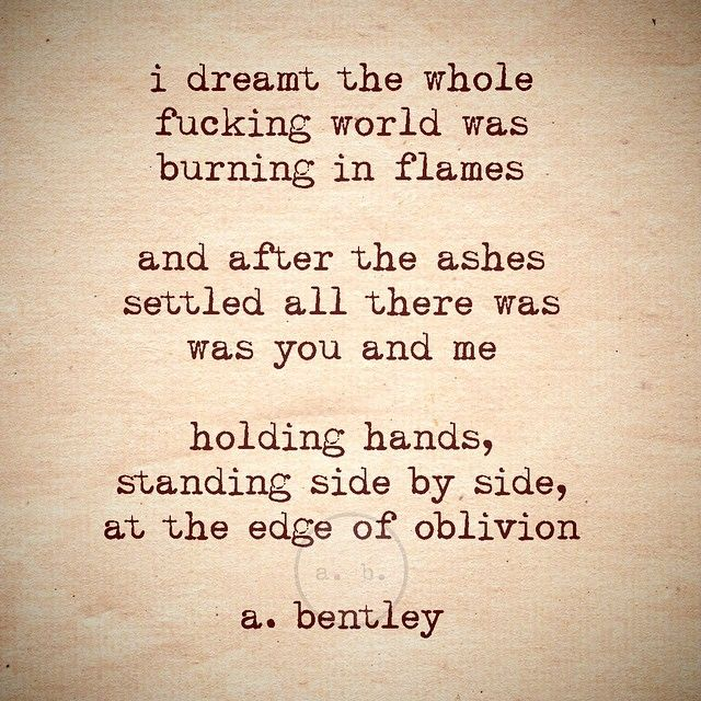 "A poem called ""Edge of Oblivion."" And yes, I really did have a dream about this very scenario. #love #poetry #romance #poems"