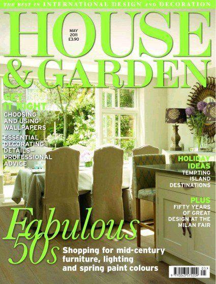 House & Garden Magazine (UK) - May 2011