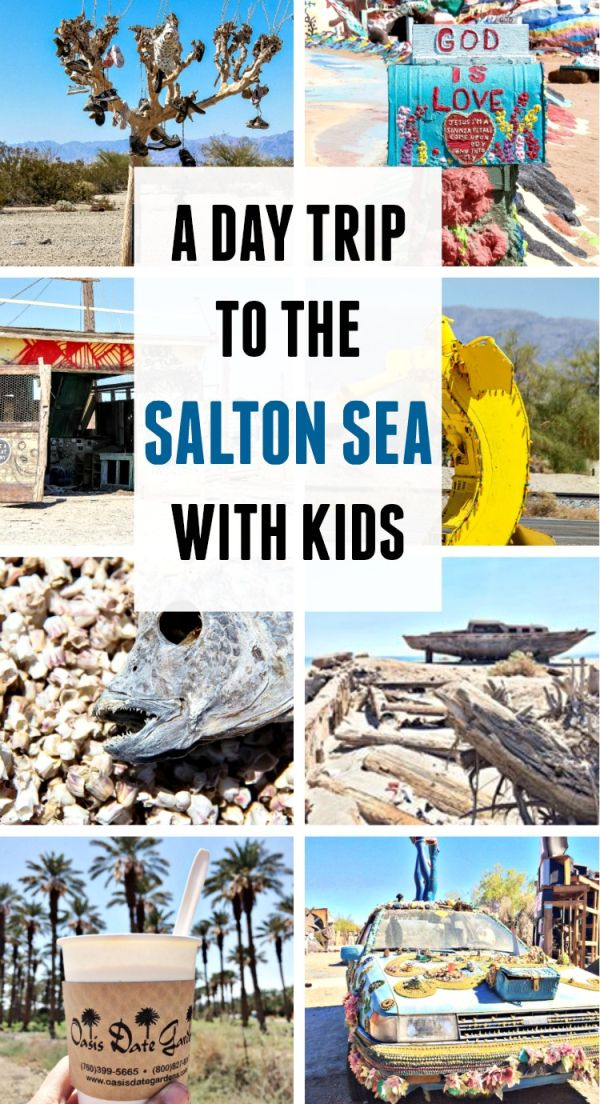 What to do on a day trip to the Salton Sea with kids, including Salvation Mountain, Slab City, and the International Banana Museum.
