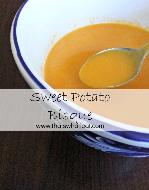 Sweet potato bisque www.thatswhatieat.com