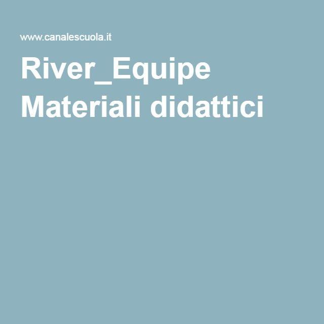 River_Equipe Materiali didattici