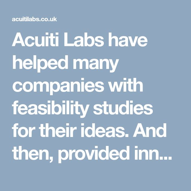 Acuiti Labs have helped many companies with feasibility studies for their ideas. And then, provided innovative solutions to address key challenges and to develop their Minimum Viable Products (MVP). Contact us for more details >> http://acuitilabs.co.uk/technology-consulting/