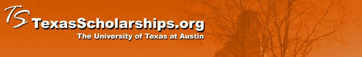 TexasScholarships.org, a web site of The University of Texas at Austin.