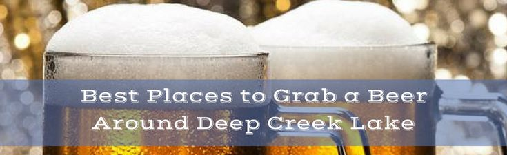 Check out our favorite bars in Deep Creek Lake, Maryland!