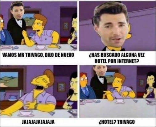 Hotel? Trivago.... Ya paso de moda no? xD Para más imágenes graciosas visita: https://www.Huevadas.net #meme #humor #chistes #viral #amor #huevadasnet