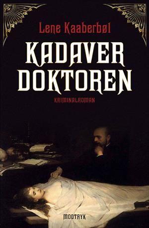 Læs om Kadaverdoktoren. Bogen fås også som E-bog eller Lydbog. Bogens ISBN er 9788770534994, køb den her