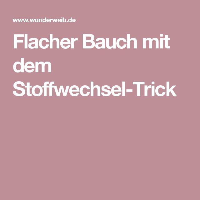 Flacher Bauch mit dem Stoffwechsel-Trick