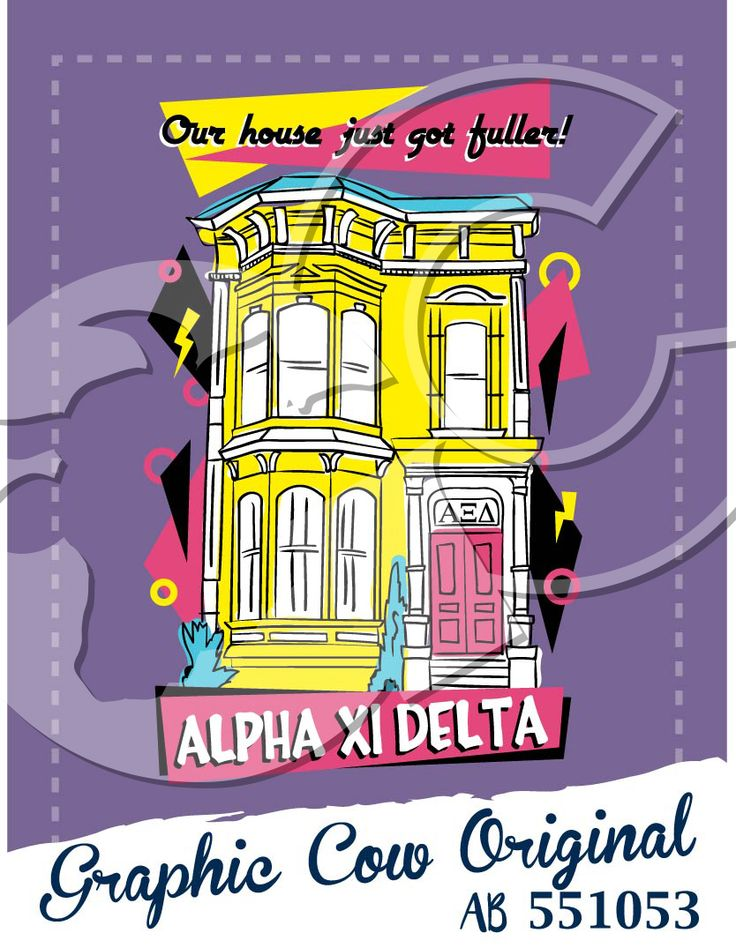 Full House Fulller House Alpha Xi Delta neon San Francisco bid day  #grafcow