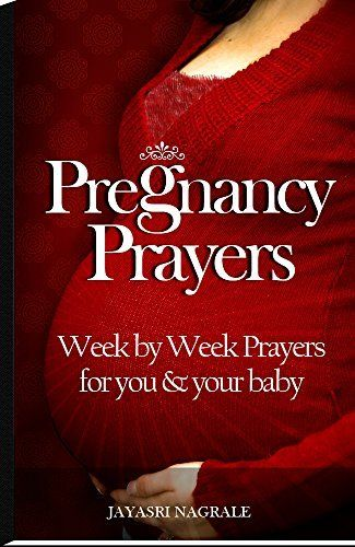 Pregnancy Prayers: 9 months of pregnancy week by week prayers and affirmations, for you and your baby (Angel Affirmations Book 1), http://www.amazon.in/dp/B0123OYX44/ref=cm_sw_r_pi_awdl_h5ZUvb37KXDVM