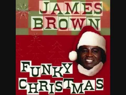 Merry Christmas , Baby - James Brown.    Thank you James Brown...