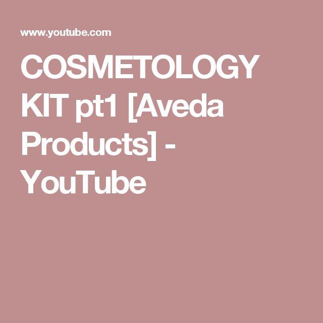 COSMETOLOGY KIT pt1 [Aveda Products] - YouTube