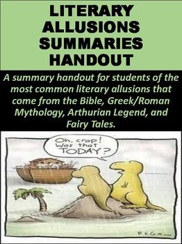 A summary handout for students of the most common literary allusions that come from the Bible, Greek/Roman Mythology, Arthurian Legend, and Fairy Tales. I also sell a group research project that goes with this here: https://www.teacherspayteachers.com/Product/Literary-Allusions-Group-Research-Project-2128033