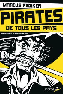 Pirates detouslespays (Marcus Rediker) // Les éditions Libertalia