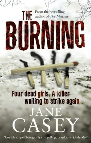 """""""The Burning"""" by Jane Casey"""